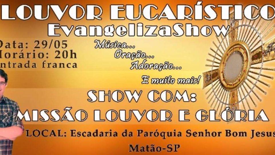 EvangelizaShow em Matão… Participe!!