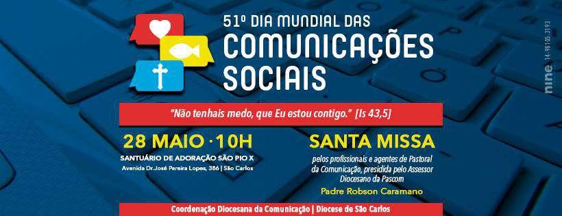 Celebração do Dia Mundial das Comunicações Sociais 2017