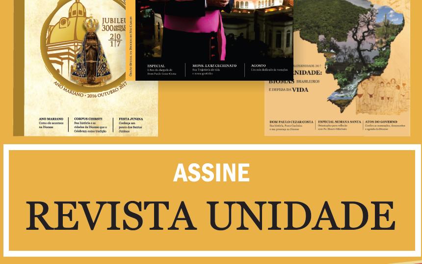 Assine Já a Revista Unidade