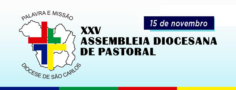 25ª Assembleia Diocesana de Pastoral acontece nesta quarta-feira
