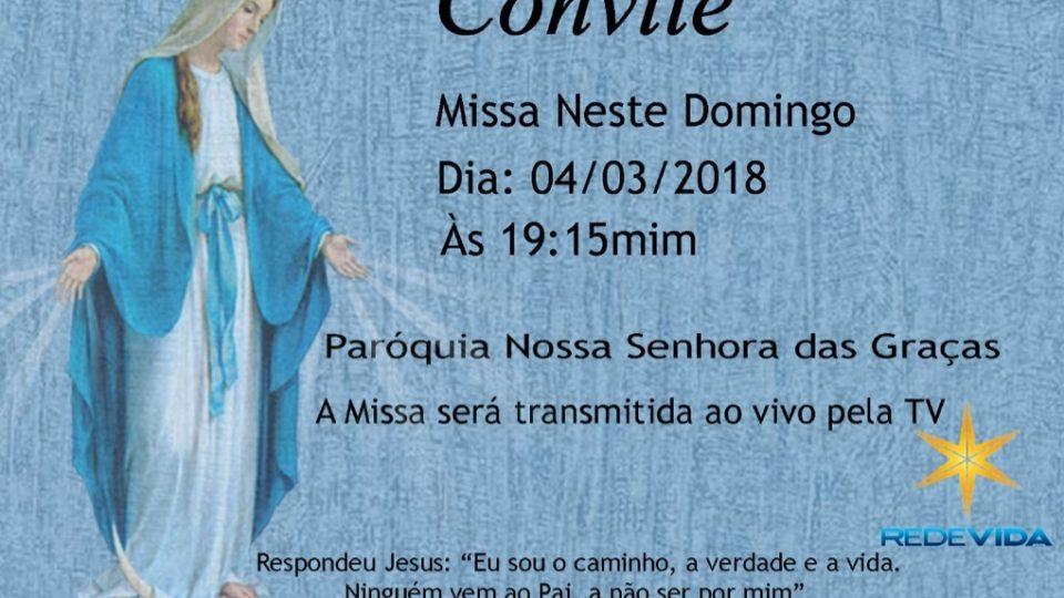 Paróquia Nossa Senhora das Graças transmite Santa Missa pela Rede Vida de Televisão no dia 4 de março