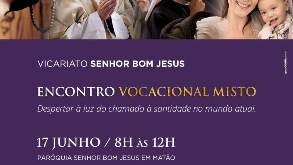 Encontro Vocacional Misto acontece neste final de semana no Vicariato Senhor Bom Jesus