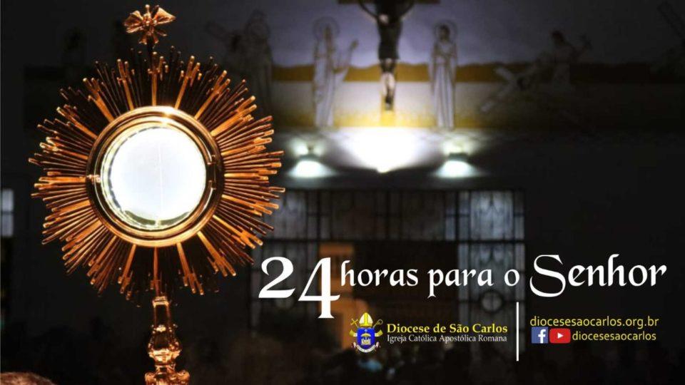 24 horas para o Senhor na Diocese de São Carlos