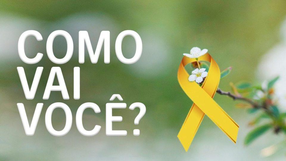 Setembro Amarelo: campanha chama atenção e oferece apoio na prevenção do suicídio
