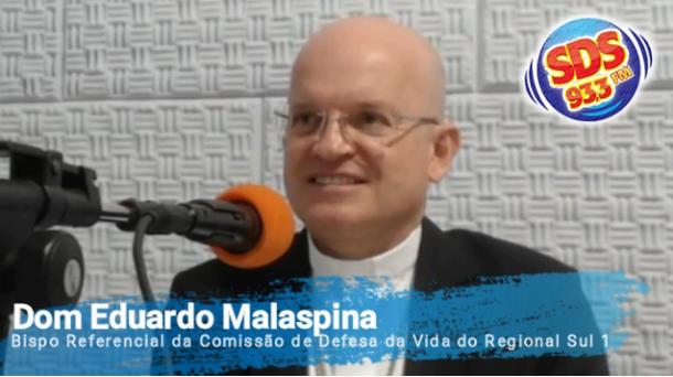 Em entrevista Dom Eduardo Malaspina fala sobre a Semana Nacional da Vida