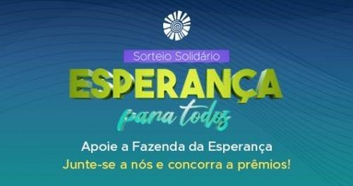 FAZENDA DA ESPERANÇA REALIZA SORTEIO SOLIDÁRIO PARA FORTALECER O ATENDIMENTO NAS 100 UNIDADES DO BRASIL