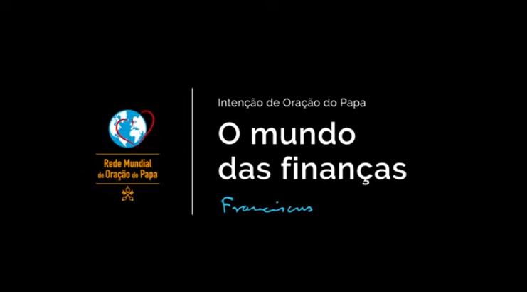 Papa Francisco: que as finanças sejam instrumentos de serviço
