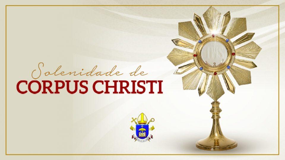 Confira os horários das celebrações de Corpus Christi na Diocese