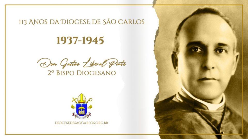 Dom Gastão Liberal Pinto segundo Bispo da Diocese de São Carlos