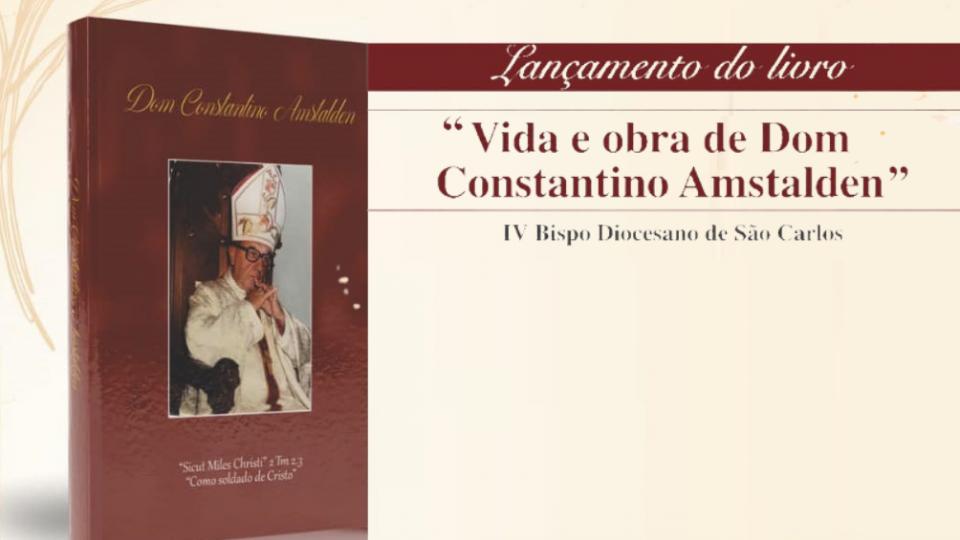 """Livro: """"Vida e Obra de Dom Constantino Amstalden"""" é lançado e já está à venda"""