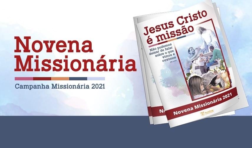 NOVENA MISSIONÁRIA 2021 JÁ PODE SER ACESSADA NO SITE DAS PONTIFÍCIAS OBRAS MISSIONÁRIAS (POM)