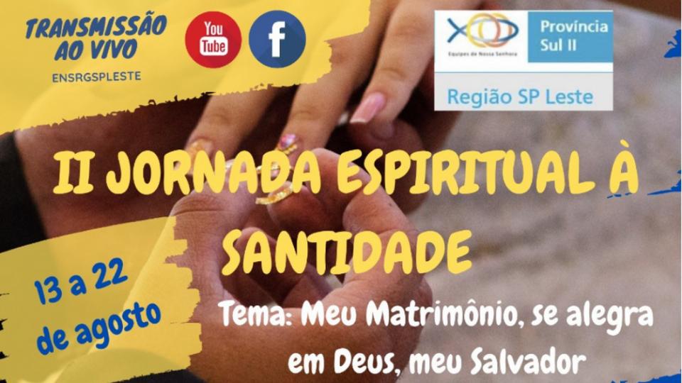 Equipe de Nossa Senhora convida para II Jornada Espiritual