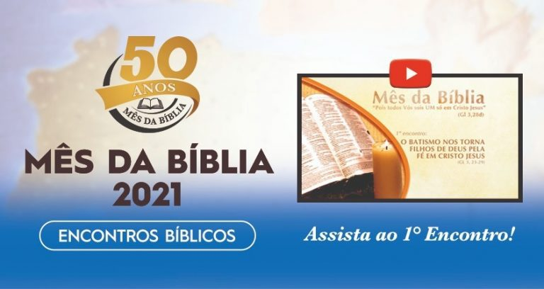 EDIÇÕES CNBB, EM PARCERIA COM A CANÇÃO NOVA, PUBLICAM UM VÍDEO ESPECIAL SOBRE O 1º ENCONTRO BÍBLICO PARA O MÊS DA BÍBLIA 2021
